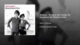 Medley: Bring It On Home To Me/Send Me Some Lovin