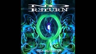 No Return - Truth And Reality
