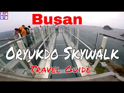 Busan | Oryukdo Skywalk | Travel Guide | Episode# 6