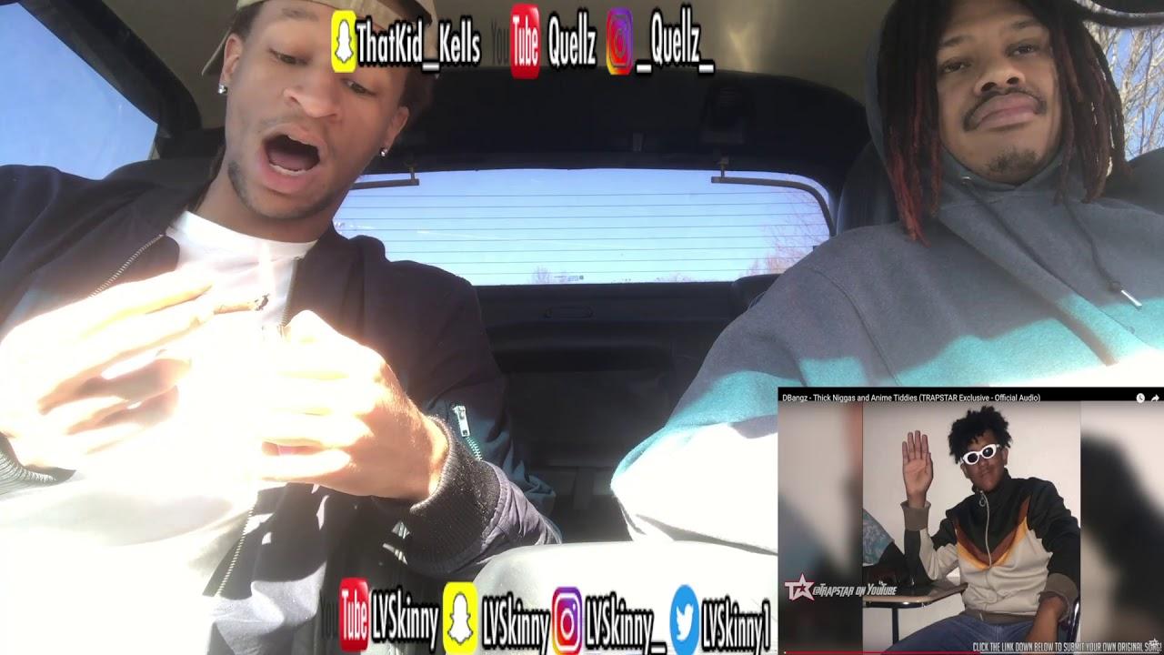 dbangz - thick niggas and anime tiddies  reaction video