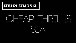 SIA - CHEEP THRILLS【Lyrics】