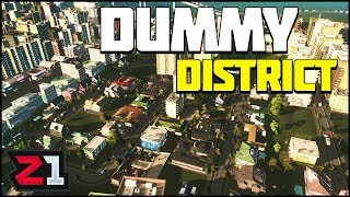 Building a Dummy District! Cities Skylines Gameplay | Z1 Gaming