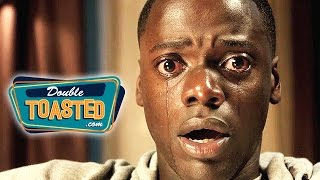 GET OUT MOVIE REVIEW – Double Toasted Review