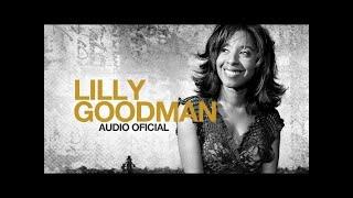 Ⓗ 1 hora de música con Lilly Goodman - Mejores Exitos [Audio Oficial]