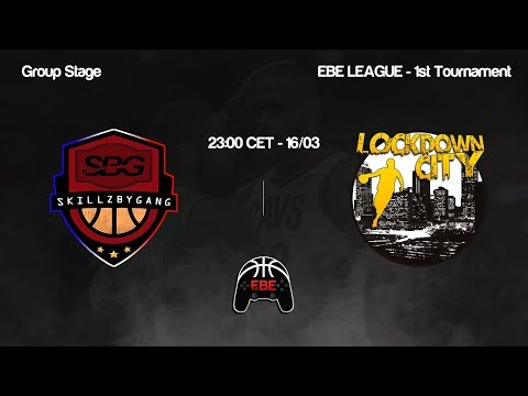 EBE League -SB Gang vs Lockdown City (Group Stage)