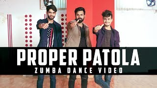 Proper Patola | Zumba Dance Choreography 2018 | Namaste England | Badshah | Zumba on Bollywood Songs