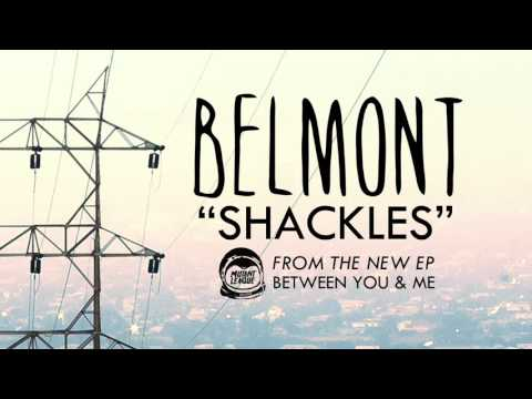Belmont - Shackles