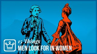 Gambar cover 15 Things Men Look For in a Woman