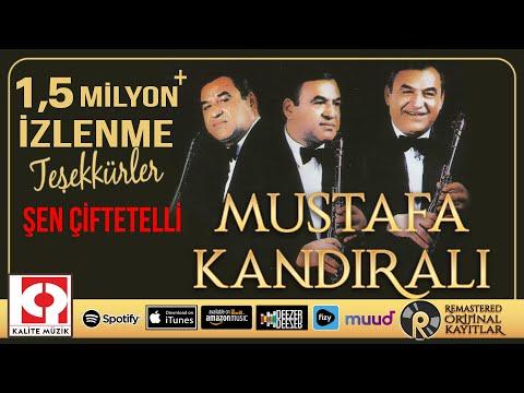 Şen Çiftetelli - Mustafa Kandıralı