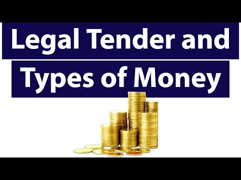 Legal Tender and Types of Money in Indian economy - Learn Basics of Economy for UPSC/RBI/SBI