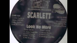 Scarlett - Look No More
