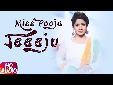 Jeeeju (Audio Song) | Miss Pooja Ft Harish Verma | G Guri | Latest Punjabi Song 2018 | Speed Records