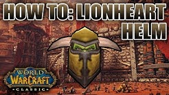 Classic WoW: Lionheart Helm | Everything You Need To Know
