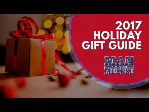 Holiday Board Game Gift Guide 2017 by Man Vs Meeple