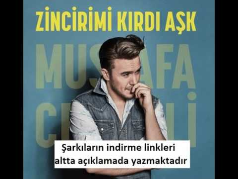 Mustafa Ceceli Zincirimi Kırdı Aşk 2017 Full Albüm Dinle