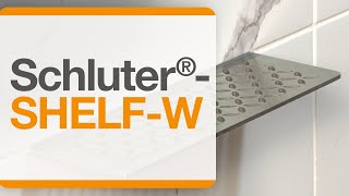 How to install the Schluter®-SHELF-W