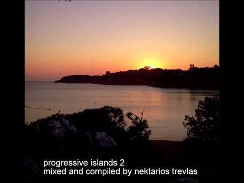 progressive islands 2 mixed and compiled by nektarios trevlas