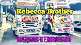 Gambar cover (REBECCA)..Disaat Rebecca Brother berkumpul