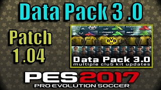 [PES 2017] Data Pack 3 (DLC 3) + Patch 1.04 | Updates
