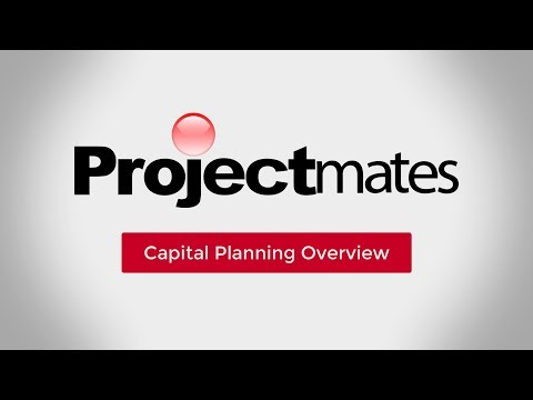 Projectmates Capital Planning Overview