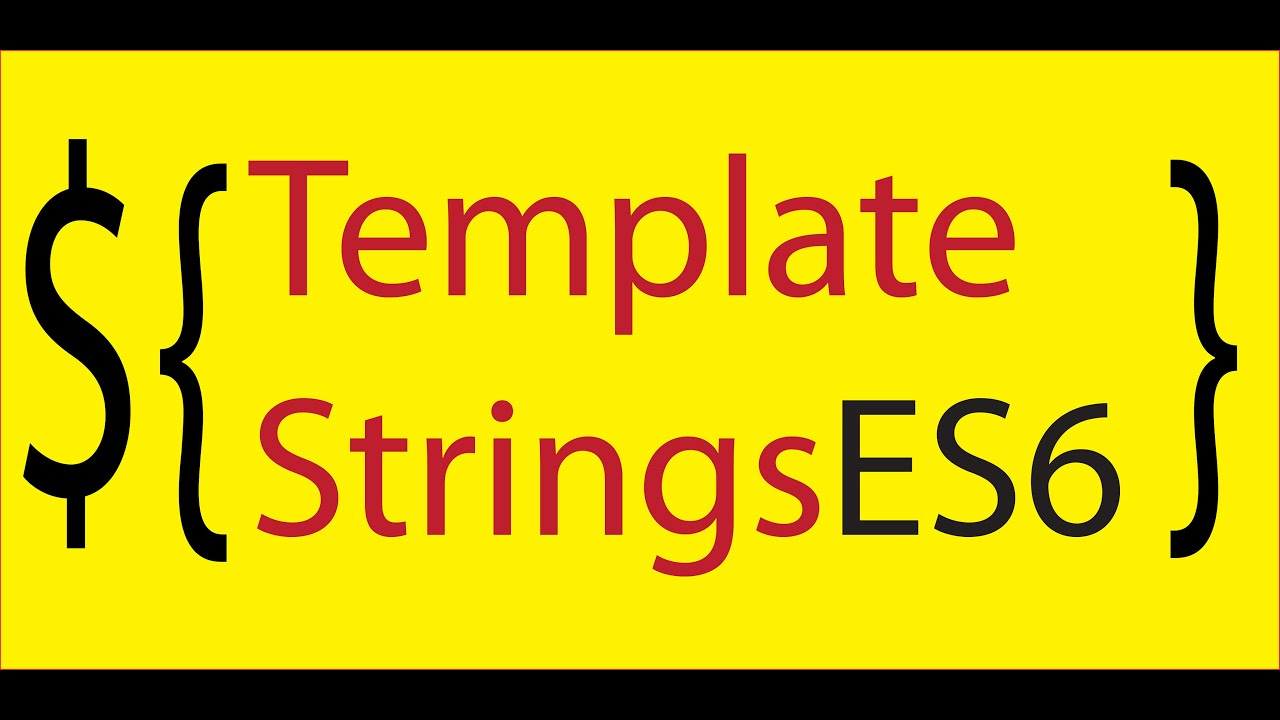 javascript tagged template strings in es6 new string functions tutorial