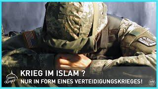 Krieg im Islam? Nur in Form eines Verteidigungskrieges! | Stimme des Kalifen