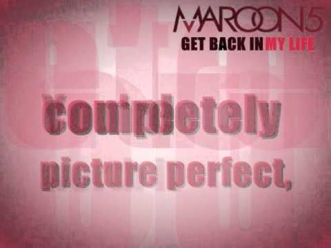 Maroon 5 - Get Back In My Life (lyrics)