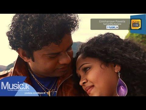Gimhanaye Pawela - Samantha Konara Full HD Video From www.Music.lk
