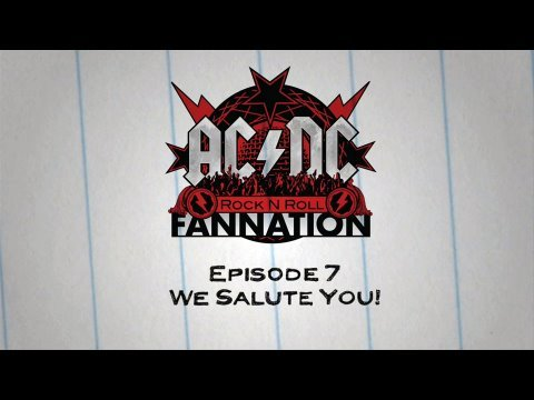 AC/DC Rock n Roll Fannation — Episode 7