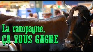 SALON DE L'AGRICULTURE - La campagne ça vous gagne !