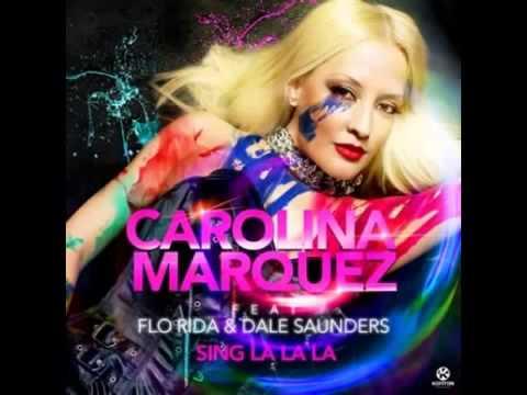Carolina Marquez ft Florida, Dale Sanders-Sing la