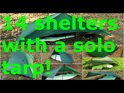 14 tarp pitches with solo tarp. Bushcraft, survival, ultralight!