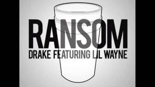 Drake - Ransom Ft. Lil Wayne