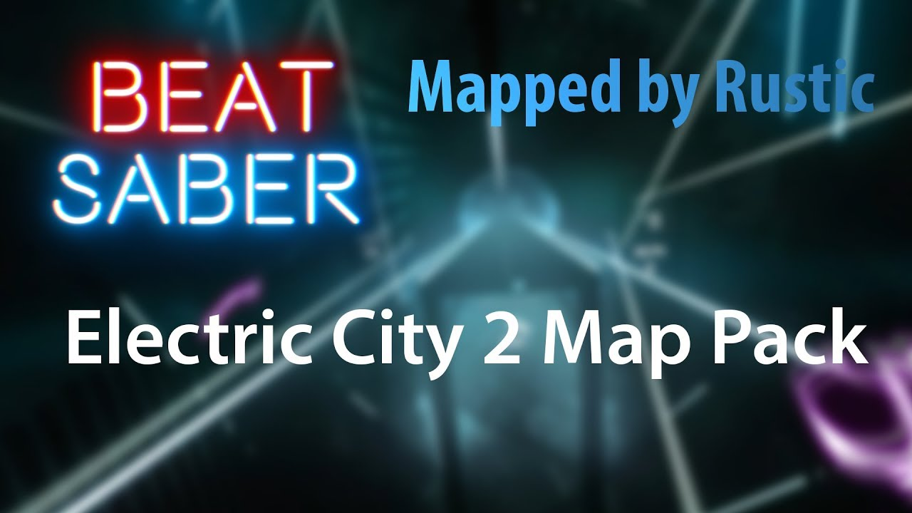 Beat Saber Song Pack Electric City 2