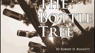 The Bottle Tree trailer