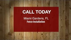 Fence Installation Miami Gardens FL. Call Today!