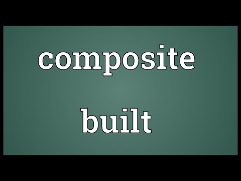 Composite built Meaning