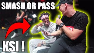 SMASH OR PASS /W KSI