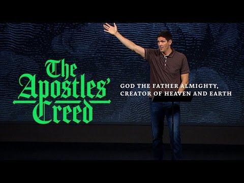The Apostles' Creed (Part 2) - God the Father Almighty, Creator of Heaven and Earth