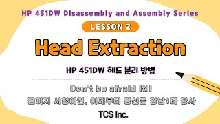 [TCS]HP 451DW Disassembly and …