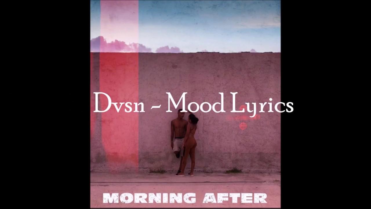 Download DVSN - MOOD (Lyrics On Screen)