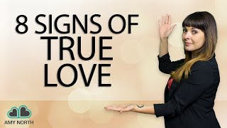 8 Signs Of True Love
