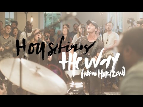 Housefires - The Way (New Horizon)  (feat. Pat Barrett)