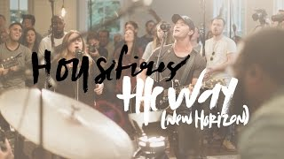 The Way (New Horizon) - Housefires (Featuring Pat Barrett)