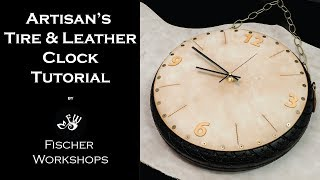 Artisan's Leather & Tire Clock by Fischer Workshops Full HD