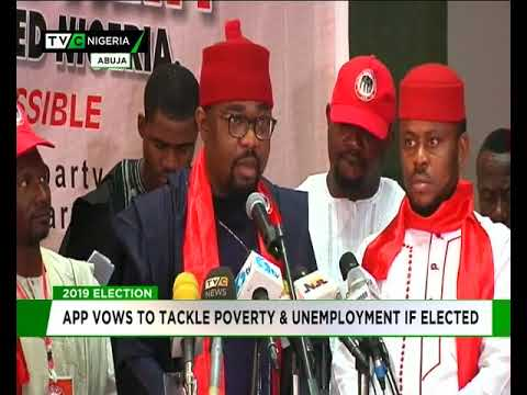 2019: APP vows to tackle poverty, unemployment if elected