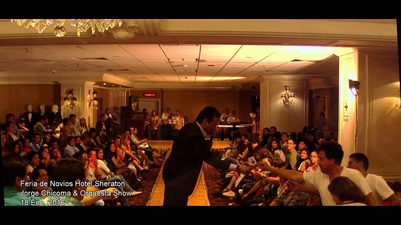 Orquesta Para Bodas Hotel Sheraton Lima Peru Jorge Chicoma Show