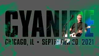 Metallica: Cyanide (Chicago, IL - September 20, 2021)