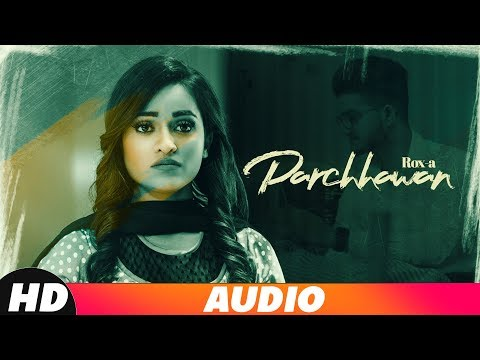 Parchhawan (Full Audio) | Rox A | Kavvy Riyaaz | Karan Sehmbi | Latest Punjabi Song | Speed Records