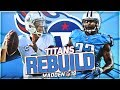 Rebuilding The Tennessee Titans   Mariota Is a Stud   Madden 19 Franchise Mode